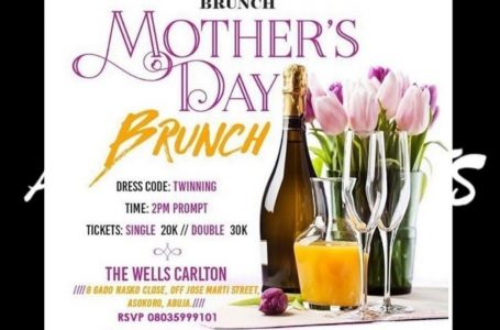 HOT EVENTS IN ABUJA: Mother's Day Brunch